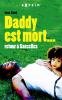Sané : Daddy est mort