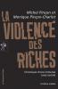 Pinçon : La violence des riches. Chronique d'une immense casse sociale
