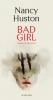 Huston : Bad Girl