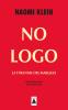 Klein : No Logo : La tyrannie des marques