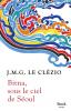 Le Clézio : Bitna, sous le ciel de Séoul