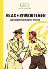 Blake et Mortimer. Deux aventuriers dans l'histoire (éditions Collector)