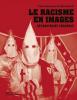 Blanchard : Le racisme en images : déconstruire ensemble