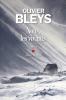 Bleys : Nous, les vivants