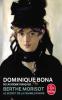 Bona : Berthe Morisot. Le secret de la femme en noir