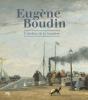Eugène Boudin. L'atelier de la lumière