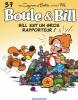 Boule & Bill 37 : Bill est un gros rapporteur