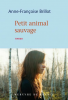 Brillot : Petit animal sauvage (premier roman)