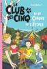 Blyton 06 : Le Club des Cinq et le cirque de l'étoile