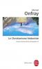 Onfray : Contre-histoire de la Philosophie 02 : Le christianisme hédoniste