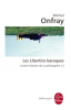 Onfray : Contre-histoire de la Philosophie 03 : Les libertins baroques