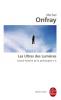 Onfray : Contre-histoire de la Philosophie 04 : Les Ultras des Lumières