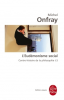 Onfray : Contre-Histoire de la Philosophie 05 : L'Eudémonisme social