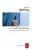 Onfray : Contre-Histoire de la Philosophie 08 : Les Freudiens herétiques