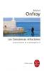 Onfray : Contre-Histoire de la Philosophie 09 : Les Consciences refractaires