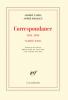 Camus & Malraux : Correspondance et autres notes  (1941-1959)