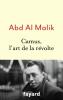 Abd Al Malik : Camus, l'art de la révolte