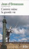 d'Ormesson : Casimir mène la grande vie