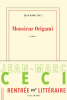 Ceci : Monsieur Origami (premier roman)