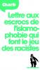 CHARB : Lettre aux escrocs de l'islamophobie qui font le jeu des racistes