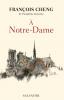 Cheng : À Notre-Dame