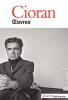 Cioran : Oeuvres