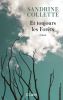 Collette : Et toujours les forêts (Grand prix RTL LIRE 2020)