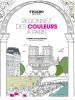 Redonnez des couleur à Paris. Carnet de coloriage