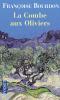 Bourdon : La Combe aux oliviers