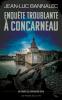 Bannalec : Enquête troublante à Concarneau. Huitième enquête du commissaire Dupin