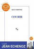 Echenoz : Courir. 1 CD MP3