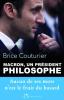 Couturier : Macron, un président philosophe : aucun de ses mots n'est le fruit du hasard