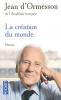 d'Ormesson : La création du Monde