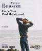 Besson : Un certain Paul Darrigrand (Lu par Patrick Donnay)