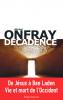 Onfray : Décadence