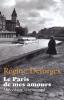 Deforges : Le Paris de mes amours. Abécédaire sentimental