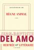 Prix du Livre Inter 2017 : Del Amo : Règne animal