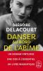 Delacourt : Danser au bord de l'abîme