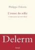Delerm : L'extase du selfie et autres gestes qui nous disent