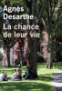 Desarthe : La chance de la vie