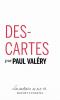 Valéry : Descartes