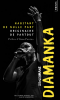 Diamanka : Habitant de nulle part, originaire de partout