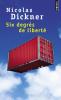 Dickner : Six degrés de liberté