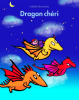 Bonameau : Dragon chéri