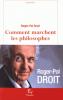 Droit : Comment marchent les philosophes