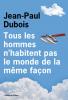 Prix Goncourt 2019 : Dubois : Tous les hommes n'habitent pas le monde de la même façon