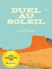 Marsol : Duel au soleil