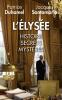 Duhamel : L'Elysée : histoire, secrets, mystères (nouv. éd. augmentée)