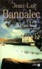Bannalec : Un été à Pont-Aven - Une enquête du commissaire Dupin