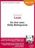 Louis : Pour en finir avec Eddy Bellegueule